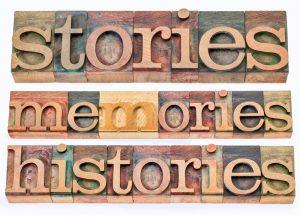 Memories, stories, histories